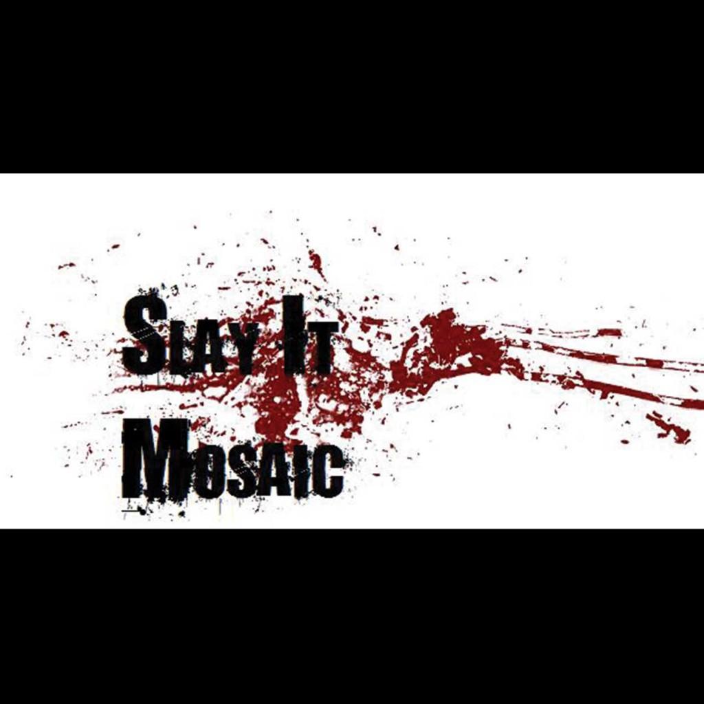 Slay It Mosaic