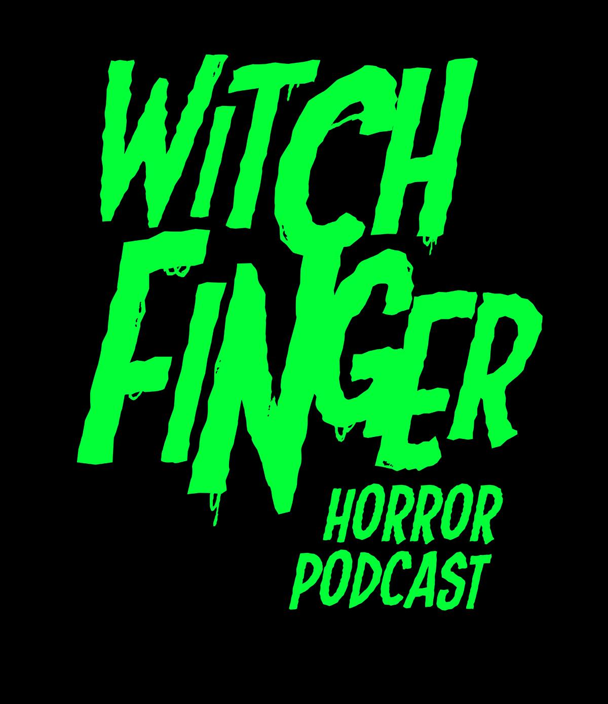 Witch Finger Horror Podcast