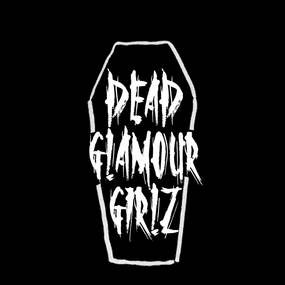Dead Glamour Girls