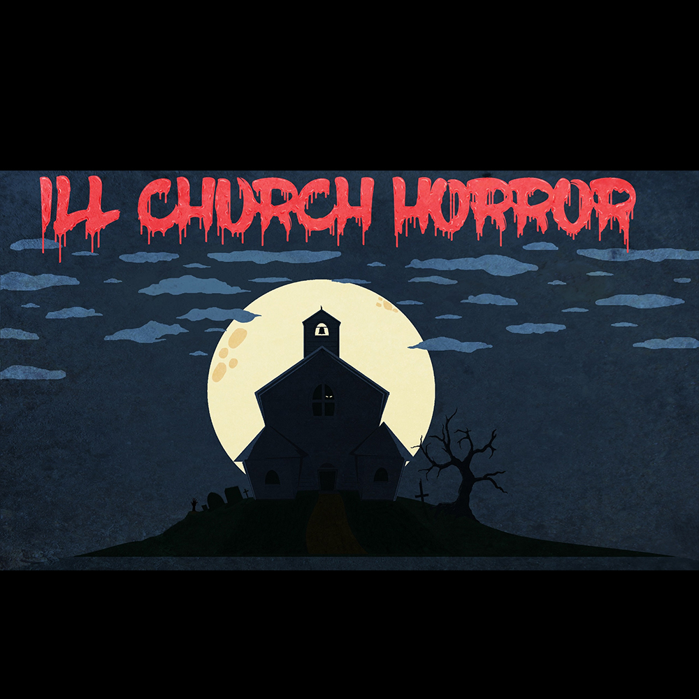 Ill Church Horror