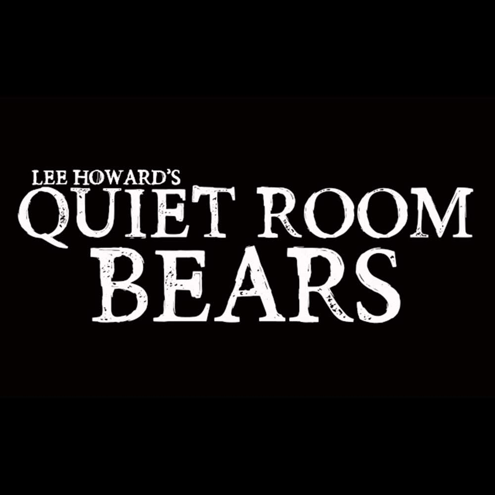 Lee Howard's Quiet Room Bears